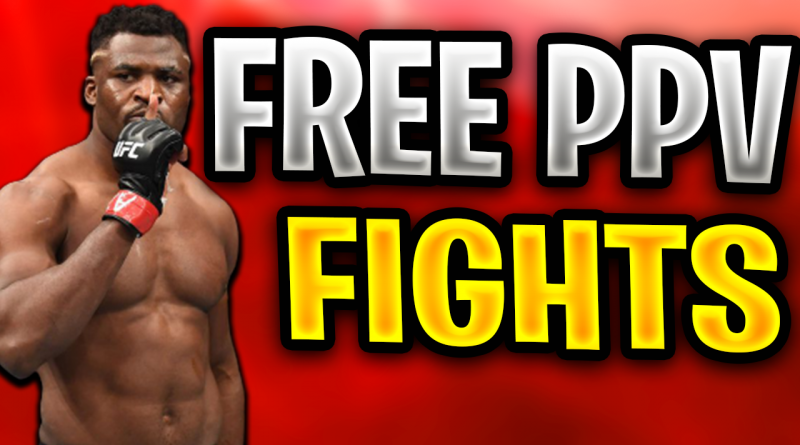 How to Watch FREE UFC PPV Fights for FREE!